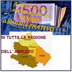 Acquistiamo in Abruzzo auto, veicoli con fermo amministrativo