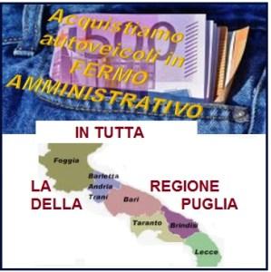 noi in Puglia compriamo auto in fermo amministrativo