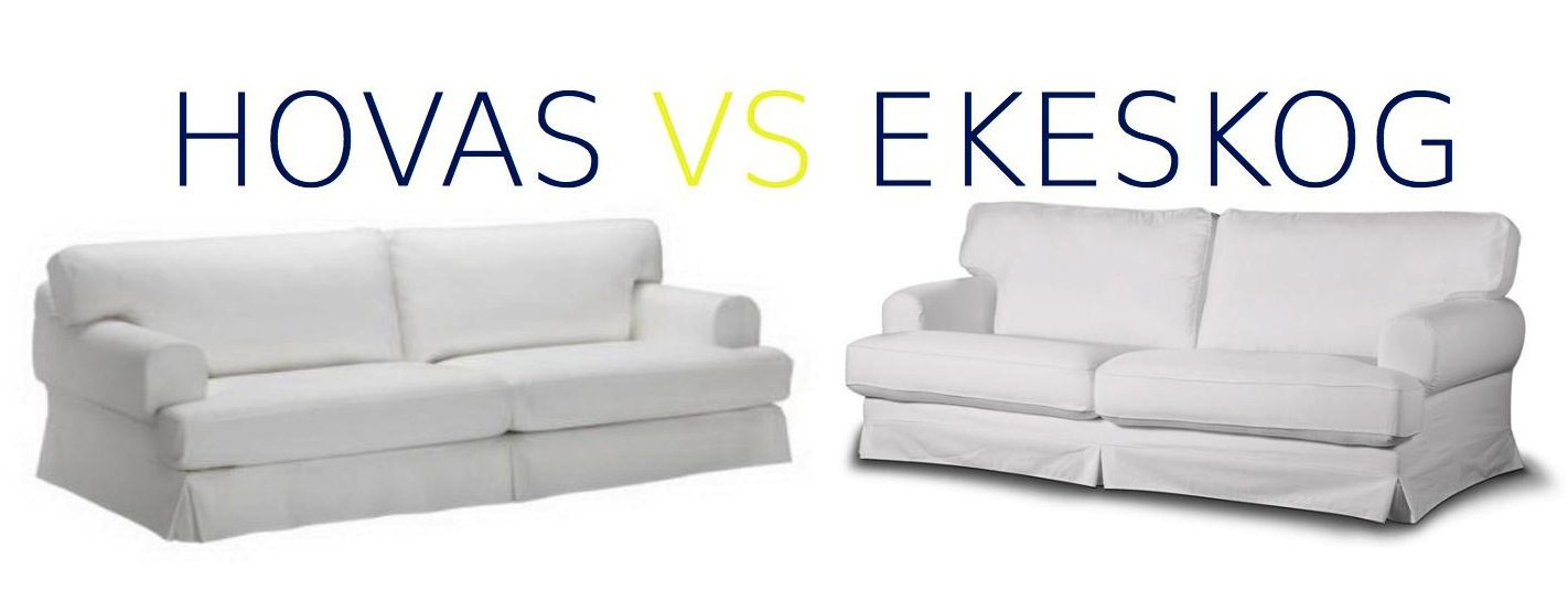 Hovas Vs Ekeskog Differences? Can I Fit The Hovas Slipcover On