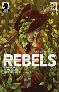 Rebels #1 San Diego Comic-Con International Exclusive Variant Cover by Becky Cloonan