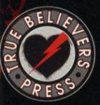 true believer press
