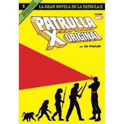 LA GRAN NOVELA DE LA PATRULLA-X 01. LA PATRULLA-X ORIGINAL