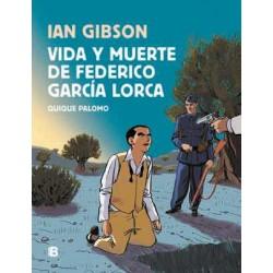 VIDA Y MUERTE DE FEDERICO GARCIA LORCA (IAN GIBSON)(COMIC)