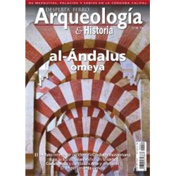 Arqueología e Historia nº22 al-Ándalus omeya