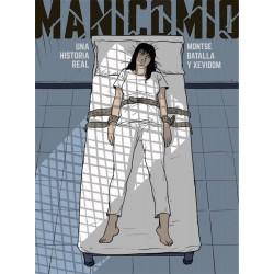 MANICOMIO. UNA HISTORIA REAL