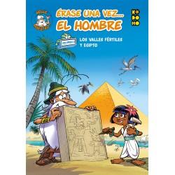 ÉRASE UNA VEZ... EL HOMBRE VOL. 02: LOS VALLES FÉRTILES Y EGIPTO