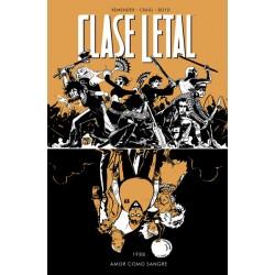 CLASE LETAL 7. AMOR COMO SANGRE