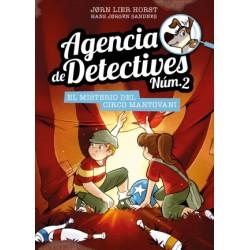 Agencia de Detectives Núm. 2 - 9. El misterio del Circo Mantovani