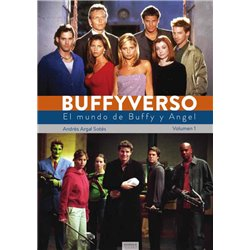 BUFFYVERSO. EL MUNDO DE BUFFY Y ANGEL VOL 01