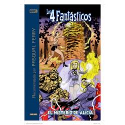 LOS 4 FANTASTICOS: EL MISTERIO DE ALICIA (RECOMENDADO POR PASQUAL FERRY)