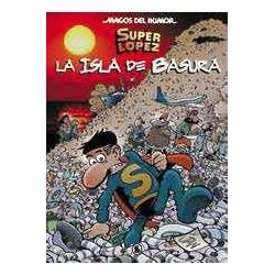 MAGOS HUMOR 197: LA ISLA DE BASURA (SUPER LOPEZ)
