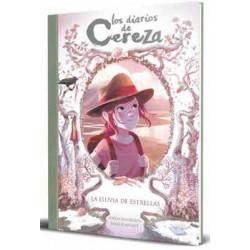 LOS DIARIOS DE CEREZA 05. LA LLUVIA DE ESTRELLAS