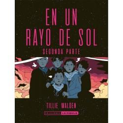 EN UN RAYO DE SOL (SEGUNDA PARTE)