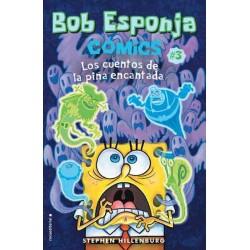 BOB ESPONJA 03. LOS CUENTOS DE LA PIÑA ENCANTADA (COMIC)