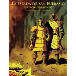 LA ESPADA DE SAN EUFRASIO 03. UN PACTO CON SATANAS