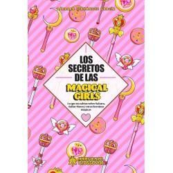 LOS SECRETOS DE LAS MAGICAL GIRLS