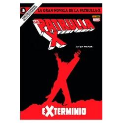 LA GRAN NOVELA DE LA PATRULLA-X 03. EXTERMINIO