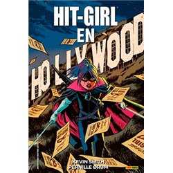 HIT GIRL 04. EN HOLLYWOOD (COMIC)