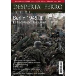 Desperta Ferro Contemporánea nº39 Berlín 1945 (II) La batalla por la ciudad