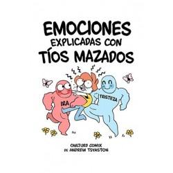 EMOCIONES EXPLICADAS CON TIOS MAZADOS