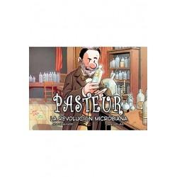 PASTEUR. LA REVOLUCION MICROBIANA