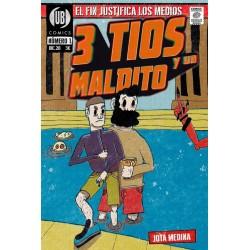 3 TIOS Y UN MALDITO Nº 01 - El fin justifica los medios