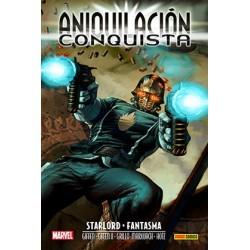 ANIQUILACION SAGA 07. ANIQUILACION-CONQUISTA: STARLORD & FANTASMA