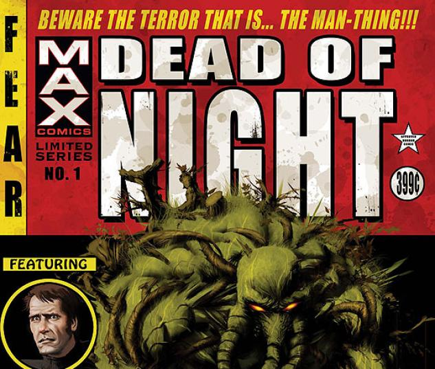 the Man-Thing in Marvel's Dead of Night Max horror comics