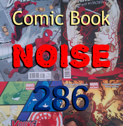 Comic Book Noise 286: Daredevil, Young Avengers, and All New X-Men