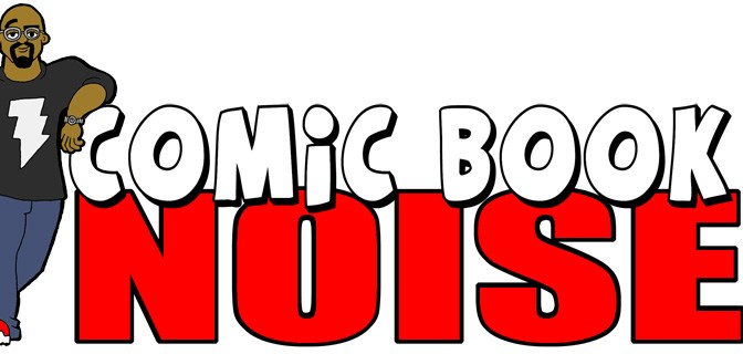 Comic Book Noise 802: Dog Days of Podcasting Day 14