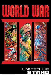 Comic Book Review: World War III Part Four: United We Stand