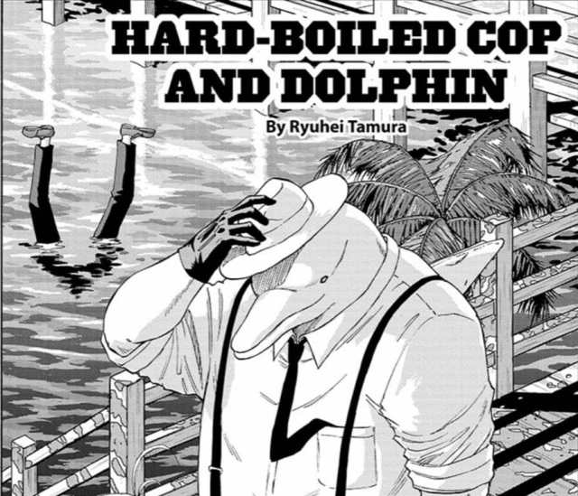 Hard Boiled Cop and Dolphin Chapter 3 Review