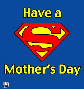 Mother's Day graphic Superman Logo