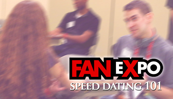 Fan expo speed dating 2018