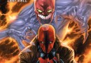 Review: Red Hood and the Outlaws Vol. 7- Last Call