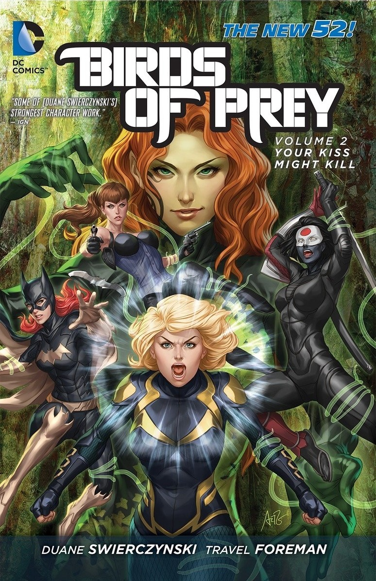 Review Birds Of Prey Vol 2 Your Kiss Might Kill Comicbookwire