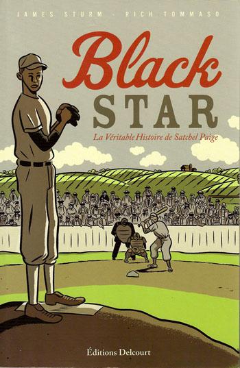 Black Star, la véritable histoire de Satchel Paige