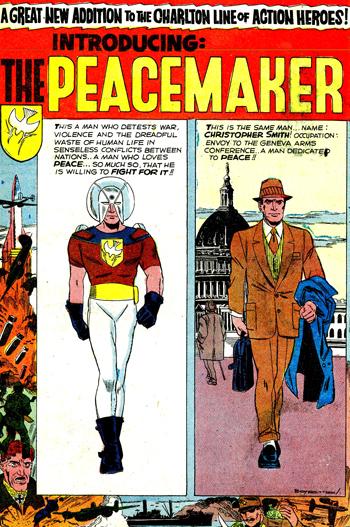 La première apparition du Peacemaker...