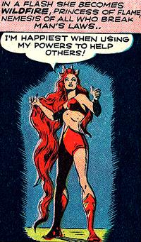Une fois transformée, Wildfire a une masse de cheveux qui rendrait jalouse la Médusa des Inhumans...