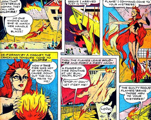 Wildfire en pleine démonstration de ses pouvoirs...
