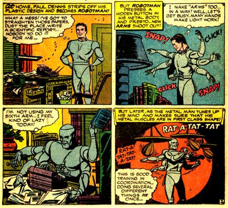 Robotman prend les problèmes... à bras le corps ?
