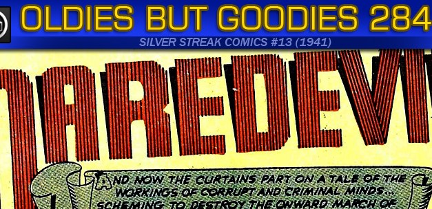 Oldies But Goodies: Silver Streak Comics #13 (Août 1941)