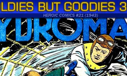 Oldies But Goodies: Heroic Comics #21 (Nov. 1943)