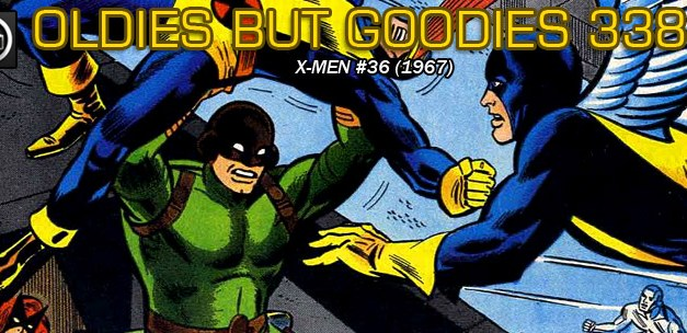 Oldies But Goodies: X-Men #36 (Sept. 1967)