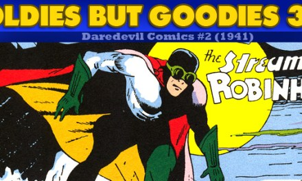 Oldies But Goodies: Daredevil Comics #2 (Août 1941)