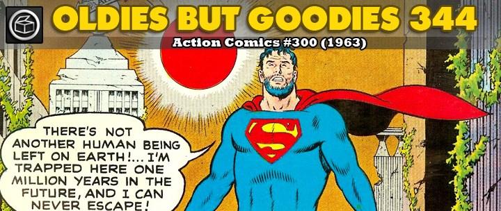 Oldies But Goodies: Action Comics #300 (Mai 1963)