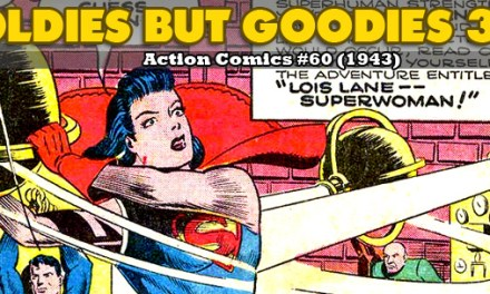 Oldies But Goodies: Action Comics #60 (Mai 1943)