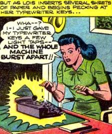 La machine à écrire de Lois tombe en pièces...