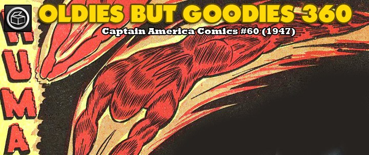 Oldies But Goodies: Captain America Comics #60 (Janvier 1947)