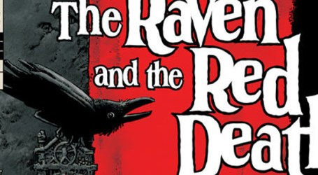Preview: Edgar Allan Poe's The Raven And The Red Death